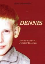 Jeroen Van Oorschot , Dennis