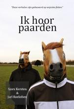 Sjors  Kersten, Jarl  Roelofsen Ik hoor paarden