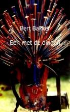 Bert  Bakker Een met de dingen