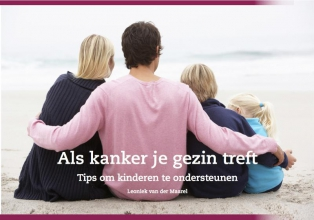 Leoniek van der Maarel Als kanker je gezin treft