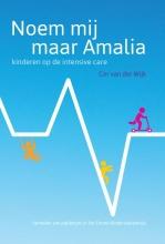 Cor van der Wijk , Noem mij maar Amalia