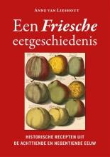 Anne van Lieshout Een Friesche eetgeschiedenis