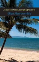 Ellen  Abercrombie Australi Oostkust highlights 2016