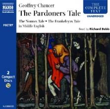 Chaucer, Geoffrey The Pardoners Tale, The Frankeleyns Tale, The Nonne Preestes Tale