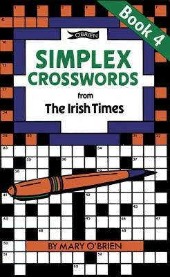 O`Brien, Mary,Simplex Crosswords from the Irish Times: Book 4