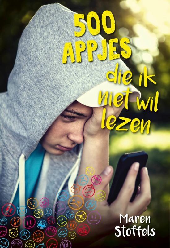 Maren Stoffels,500 appjes die ik niet wil lezen