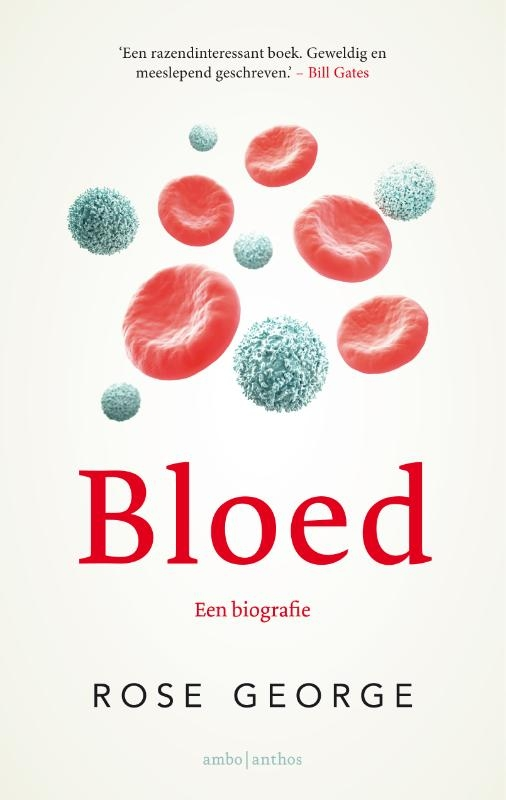 Rose George,Bloed
