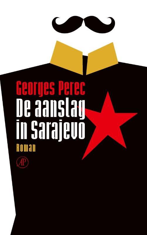 Georges Perec,De aanslag in Sarajevo