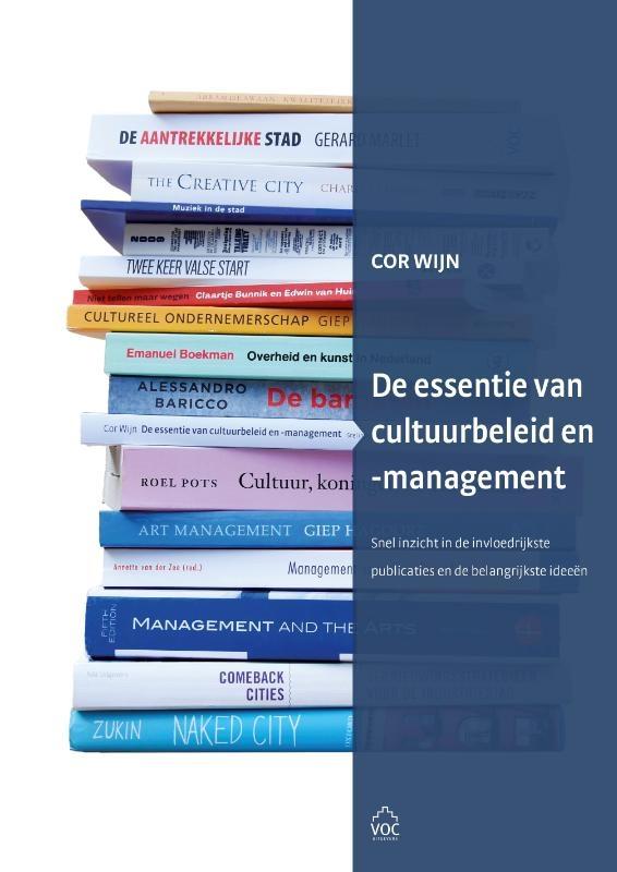 Cor Wijn,De essentie van cultuurbeleid en -management