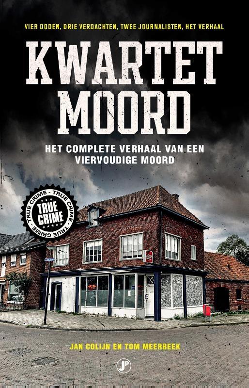 Jan Colijn, Tom Meerbeek,Kwartetmoord