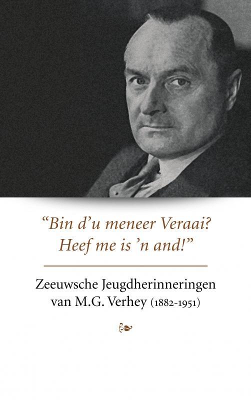 Herbert Verhey,Zeeuwsche Jeugdherinneringen van M.G. Verhey