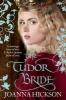 Hickson, Joanna,The Tudor Bride