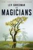 Grossman, Lev,The Magicians
