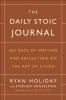 <b>Holiday, Ryan,   Hanselman, Stephen</b>,The Daily Stoic Journal