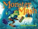 Catrow, David,Monster Mash