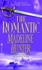 Hunter, Madeline,The Romantic