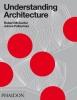 <b>McCarter, Robert</b>,Understanding Architecture