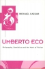 Caesar, Michael, ,Umberto Eco