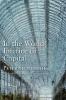 Sloterdijk, Peter,In the World Interior of Capital