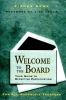 Howe, Fisher,Welcome to the Board