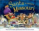 Smallman, Steve,Santa Is Coming to Missouri