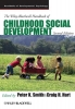Smith, Peter K.,The Wiley-Blackwell Handbook of Childhood Social Development