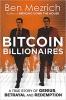 Mezrich Ben,Bitcoin Billionaires