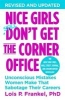 Frankel, Lois,Nice Girls Don`t Get to the Corner Office