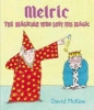 McKee, David,Melric the Magician Who Lost His Magic