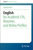 Adrian Wallwork,English for Academic CVs, Resumes, and Online Profiles