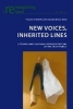 ,New Voices, Inherited Lines