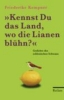 Kempner, Friederike,Kennst Du das Land, wo die Lianen blühn?