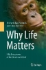 Tobias, Michael,Why Life Matters