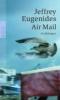 Eugenides, Jeffrey,Air Mail