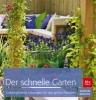 Waechter, Dorothée,Der schnelle Garten