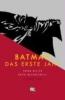 Miller, Frank,Batman: Das erste Jahr