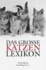 Bluhm, Detlef,Das große Katzenlexikon
