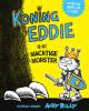 Andy  Riley,Koning Eddie en het machtige monster