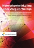 Lineke  Verkooijen, Jeroen  Andel van, Jan  Hoogland,Netwerkontwikkeling voor zorg en welzijn