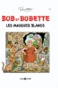 <b>Willy  Vandersteen</b>,Bob et Bobette Les masques blancs