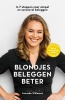 <b>Janneke  Willemse</b>,Blondjes Beleggen Beter