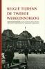 <b>Mark Van den  Wijngaert</b>,Belgi&euml; tijdens de Tweede Wereldoorlog