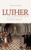 Mirjam G.K. van Veen,Luther en calvinistisch Nederland