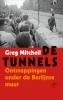 Greg  Mitchell,De tunnels