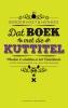 <b>Bindervoet & Henkes</b>,Dat boek met die kuttitel