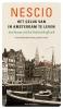 <b>Nescio</b>,Het geluk van in Amsterdam te leven