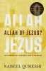 <b>Nabeel  Qureshi</b>,Allah of Jezus?