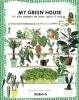 Gertrude van der Linden ,My green house