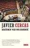 Javier Cercas,Anatomie van een moment