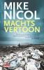 Mike  Nicol,Machtsvertoon
